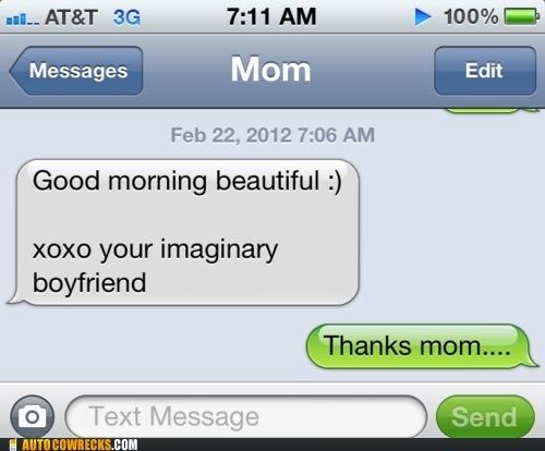 dating forever alone good morning mom parenting single - 5911845632
