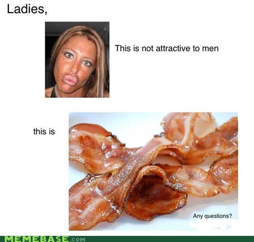 bacon,duckface,hot,men,Text Stuffs