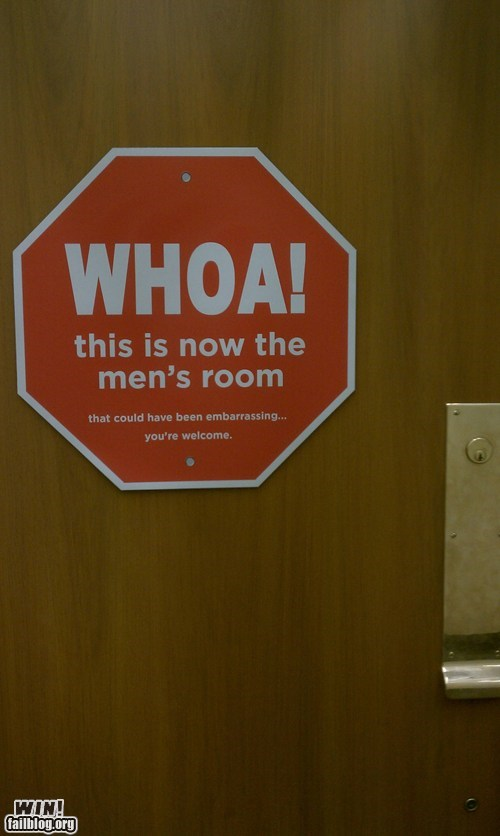 bathroom,close call,mistake,sign,stop sign