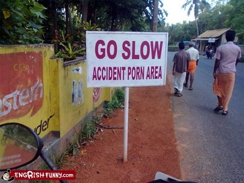 accident engrish india slow - 5912918528