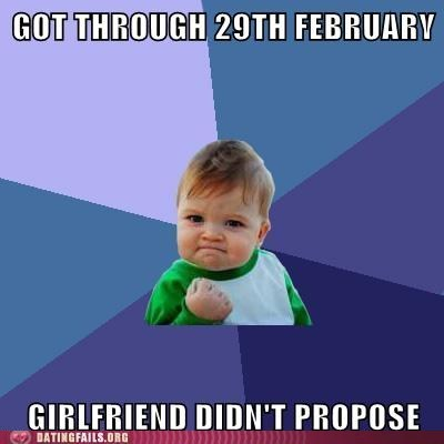 didnt-propose,leap day,leap year,March 1