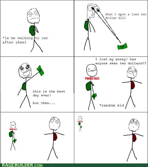 lost,money,poker face,Rage Comics