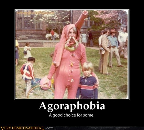 agoraphobia choice fear hilarious wtf - 5915930880