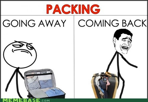 coming back,going away,packing,Rage Comics