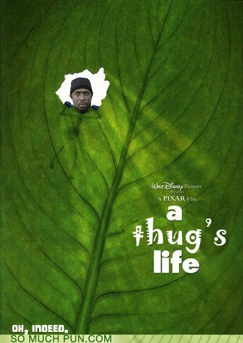 a bugs life bug disney literalism pixar rhyme rhyming thug thug life - 5916782592
