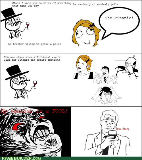 Rage Comics raisin rage titanic true story