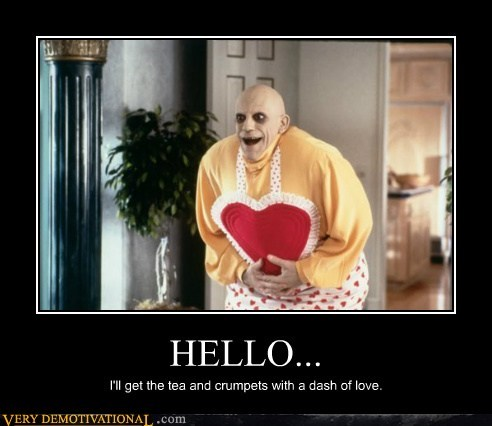 fester hello hilarious wtf - 5917273856