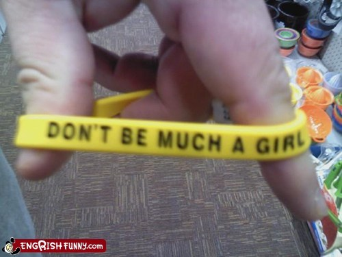 dont-be-a-girl,engrish,girl,wristband,yellow