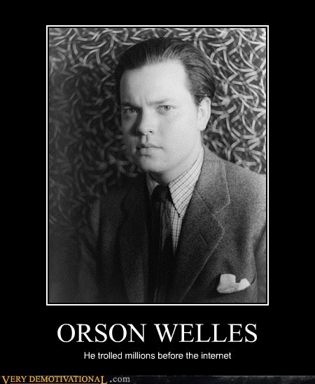 hilarious orson wells troll war of the worlds - 5920450304