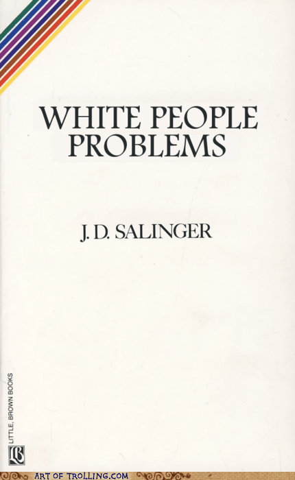 book jd salinger white people problems - 5920652288
