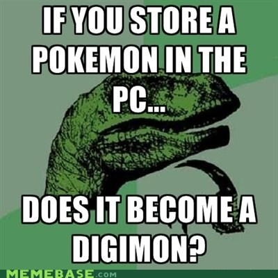digimon,meme madness,PC,philosoraptor,Pokémon