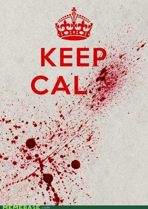 Blood carry on Dexter keep calm Memes - 5921063680