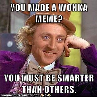 memememes Memes meta smart Willy Wonka