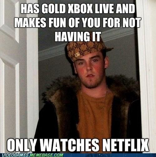 meme,netflix,Scumbag Steve,xbox,xbox live