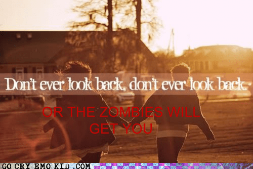 dont-look,hipsterlulz,run for your life,zombie