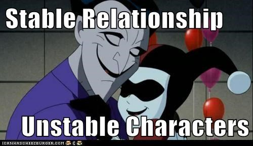 Harley Quinn,joker,stable,Super-Lols,unstable