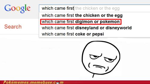 dafuq digimon Pokémans Pokémon search which came first - 5930223616