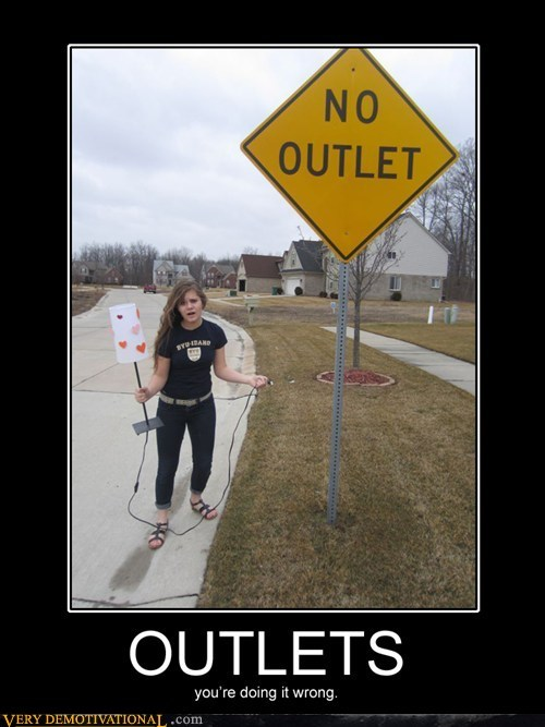 idiots,outlet,sign,wrong,wtf