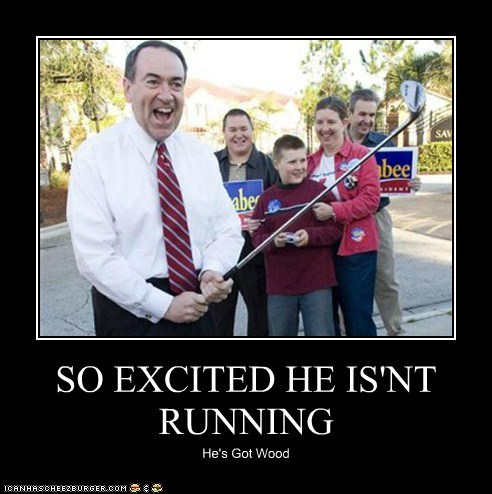 SO EXCITED HE IS'NT RUNNING He's Got Wood