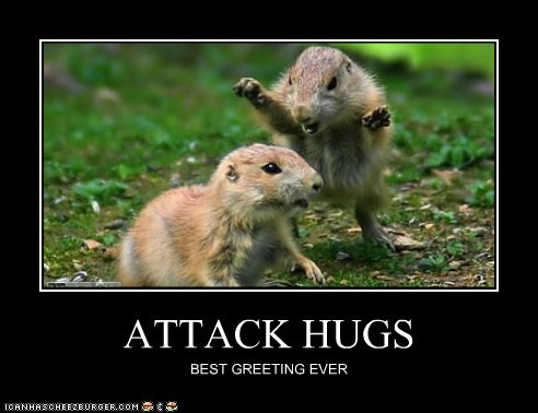 ATTACK HUGS BEST GREETING EVER