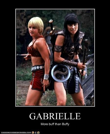GABRIELLE More buff than Buffy