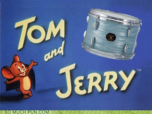 cartoons double meaning drum literalism looney toons tom Tom and Jerry - 5933470976