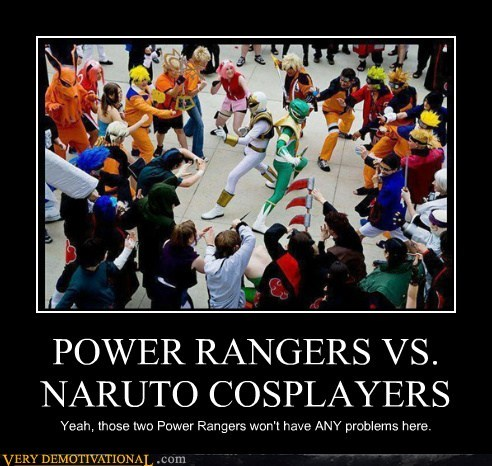 POWER RANGERS VS. NARUTO COSPLAYERS Yeah, those two Power Rangers won't have ANY problems here.