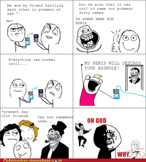 as a kid no no tubes Pokémon rage comic Rage Comics trolldad - 5934955008