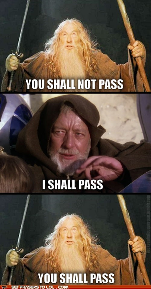 Alec Guinness,gandalf,ian mckellan,jedi mind tricks,Lord of the Rings,obi-wan kenobi,star wars,you shall not pass