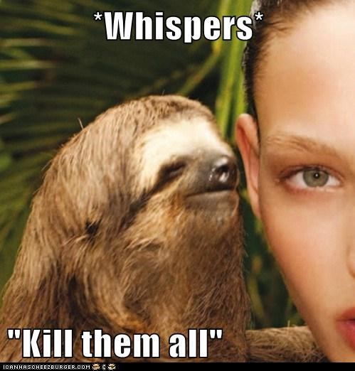 evil kill murder sloth whisper - 5936087296