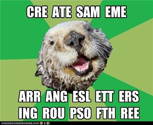letters Memes ocd OCD Otter otters three - 5936175872