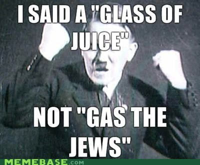 gas,glass,hitler,jews,Memes,speech impediment