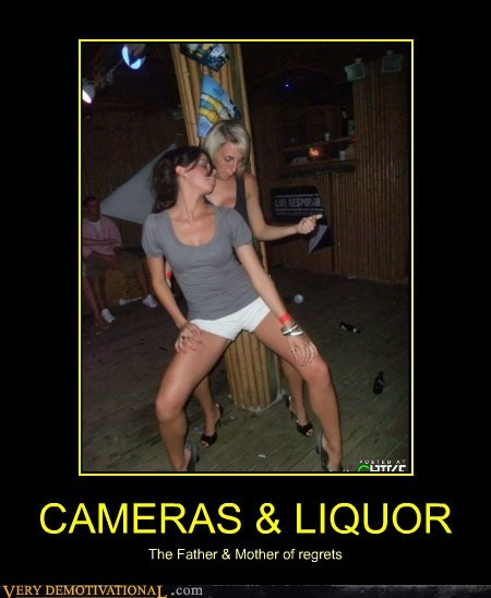 cameras,hilarious,liquor,Sexy Ladies,wtf