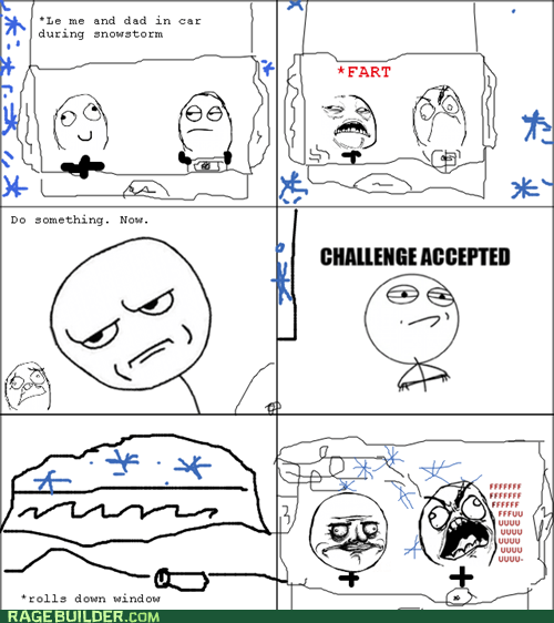 are you kidding me,Challenge Accepted,fart,fu guy,me gusta,Rage Comics