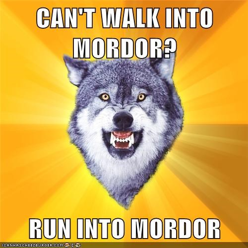 Courage Wolf Lord of the Rings mordor one ring run walk - 5940180736