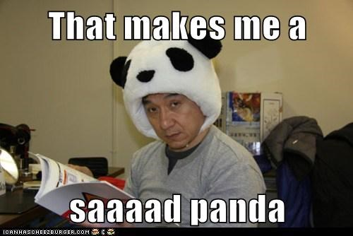That makes me a saaaad panda
