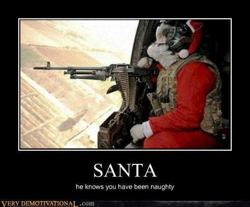 SANTA he knows you have been naughty
