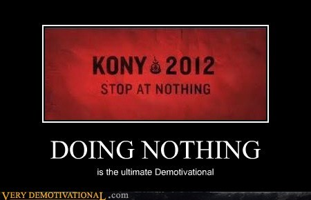 DOING NOTHING is the ultimate Demotivational
