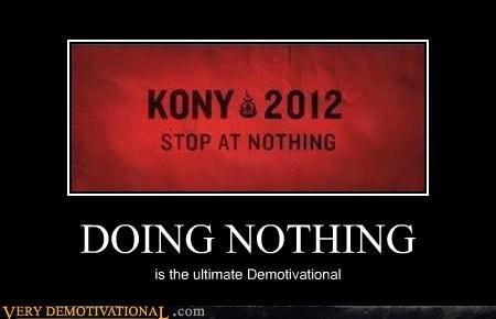 2012 demotivational Kony Sad - 5942206208