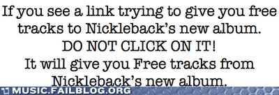 album free joke nickelback scam trap