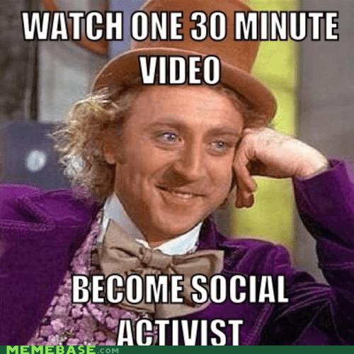Kony,Memes,propganda,social activist,Willy Wonka