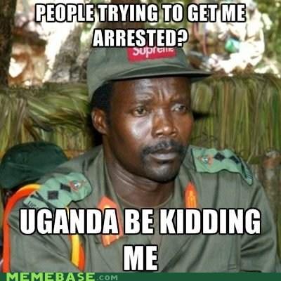 arrested jokes kidding Kony Memes uganda - 5943657984