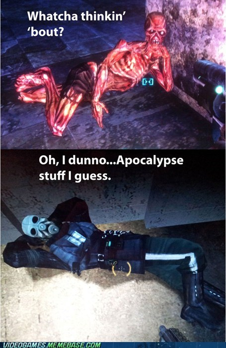 apocalypse,fallout,meme,whatcha thinkin about