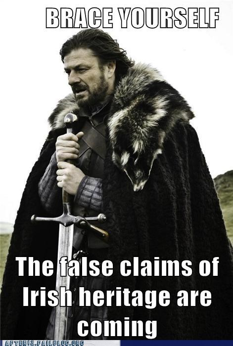 after 12,brace yourself,Game of Thrones,Genetics,Hall of Fame,heritage,irish,St Patrick's Day