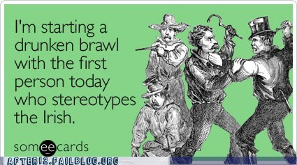 drunk e card irish St Patrick's Day stereotypes - 5944413952