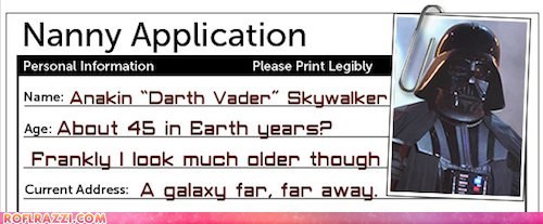 around the interwebs darth vader nannies nanny application nick mom star wars - 5944480512