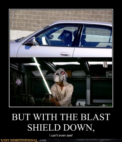 blast shield,driving,hilarious,star wars