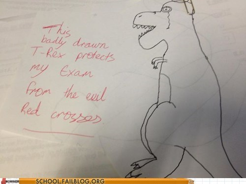 dinosaurs,evil red crosses,test taking,t rex
