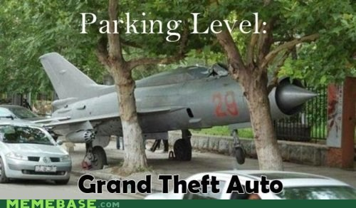 Grand Theft Auto,Memes,parking,plane,success