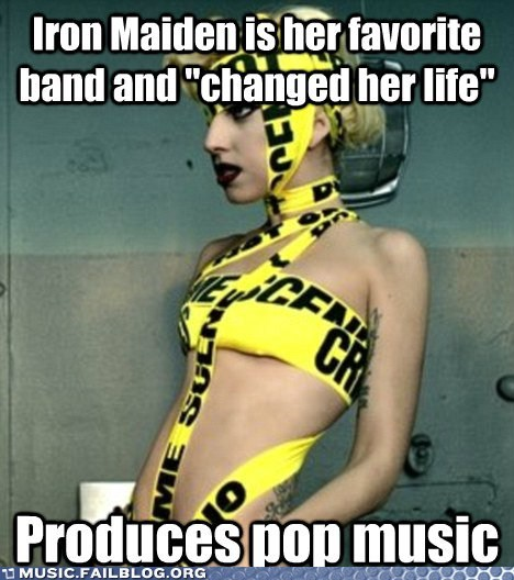 iron maiden,lady gaga,pop,scumbag